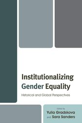Institutionalizing Gender Equality by Yulia Gradskova