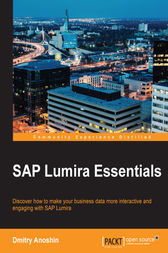 SAP Lumira Essentials by Dmitry Anoshin