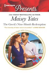 The Greek's Nine-Month Redemption by Maisey Yates