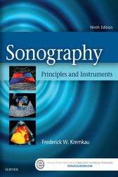 Sonography Principles and Instruments - E-Book by Frederick W. Kremkau
