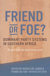 Friend or Foe? Dominant party systems in southern Africa by unknown
