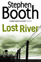 Lost River (Cooper and Fry Crime Series, Book 10) by Stephen Booth