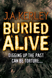 Buried Alive (Carson Ryder, Book 7) by J. A. Kerley