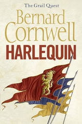 Harlequin (The Grail Quest, Book 1) by Bernard Cornwell