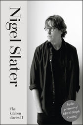 The Kitchen Diaries II by Nigel Slater