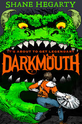Darkmouth (Darkmouth, Book 1) by Shane Hegarty