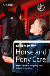 Horse and Pony Care (Collins Need to Know?) by The British Horse Society