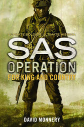 For King and Country (SAS Operation) by David Monnery