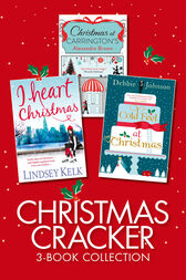 Christmas Cracker 3-Book Collection: Three Cosy Christmas Romances (all the best selling books you need for a magical Christmas 2017) by Alexandra Brown