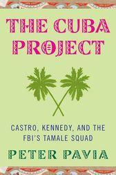 The Cuba Project by Peter Pavia