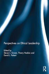 Perspectives on Ethical Leadership by Steven L Grover