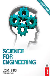Science for Engineering, 5th ed by John Bird