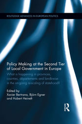 Policy Making at the Second Tier of Local Government in Europe by Xavier Bertrana