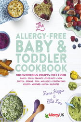 The Allergy-Free Baby & Toddler Cookbook by Fiona Heggie