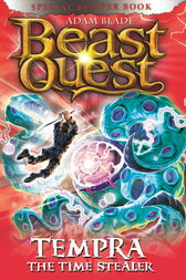 Beast Quest: Tempra the Time Stealer by Adam Blade