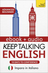 Keep Talking English Audio Course - Ten Days to Confidence by Rebecca Moeller