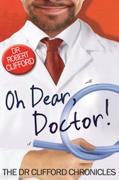 Oh Dear, Doctor! by Robert Clifford