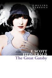 The Great Gatsby (Collins Classics) by F. Scott Fitzgerald