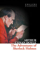 The Adventures of Sherlock Holmes (Collins Classics) by Arthur Conan Doyle