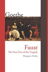 Faust: The First Part of the Tragedy by Johann Wolfgang von Goethe
