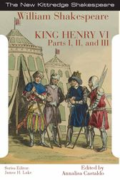 King Henry the Sixth by William Shakespeare