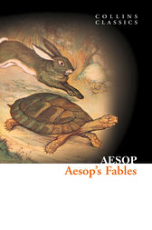 Aesop's Fables (Collins Classics) by Aesop
