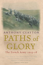 Paths of Glory by Anthony Clayton
