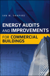 Energy Audits and Improvements for Commercial Buildings by Ian M. Shapiro