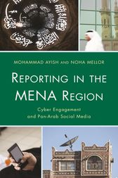 Reporting in the MENA Region by Mohammad Ayish