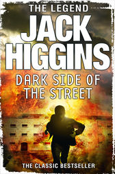 The Dark Side of the Street by Jack Higgins