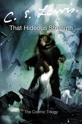 That Hideous Strength by C. S. Lewis