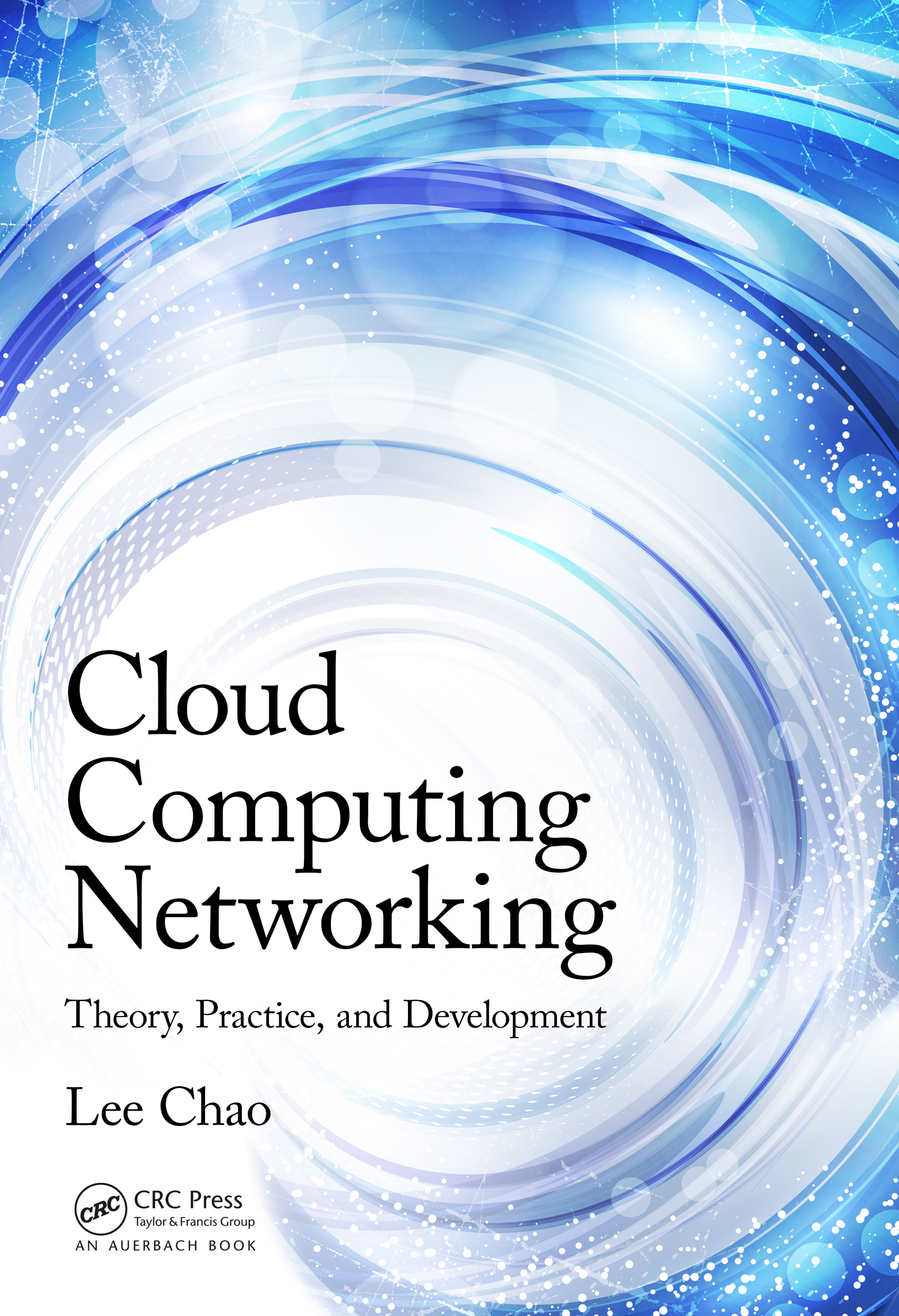 Download Ebook Cloud Computing Networking by Lee Chao Pdf