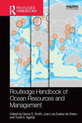 Routledge Handbook of Ocean Resources and Management by Hance D. Smith