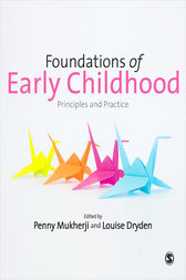 Foundations of Early Childhood by Penny Mukherji