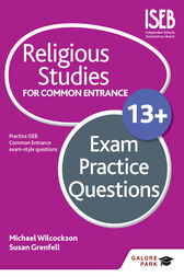 Religious Studies for Common Entrance 13+ Exam Practice Questions by Michael Wilcockson