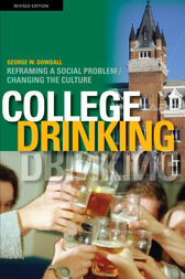 College Drinking by George W. Dowdall