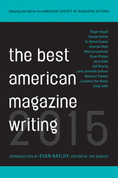 The Best American Magazine Writing 2015 by The American Society of Magazine Editors