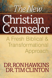 The New Christian Counselor by Ron Hawkins