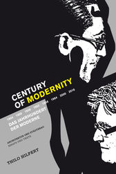 Century of Modernity by Thilo Hilpert