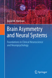 Brain Asymmetry and Neural Systems by David W. Harrison