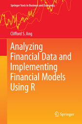 Analyzing Financial Data and Implementing Financial Models Using R by Clifford S. Ang