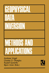 Geophysical Data Inversion Methods and Applications by Andreas Vogel