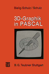 3D-Graphik in PASCAL by Gisela Bielig-Schulz