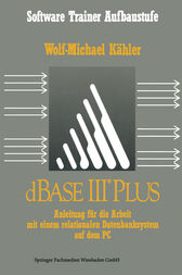 dBase III Plus by Wolf-Michael Kähler