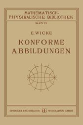 Konforme Abbildungen by E. Wicke