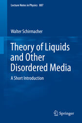 Theory of Liquids and Other Disordered Media by Walter Schirmacher