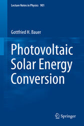 Photovoltaic Solar Energy Conversion by Gottfried H. Bauer