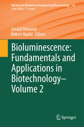 Bioluminescence: Fundamentals and Applications in Biotechnology - Volume 2 by Gérald Thouand