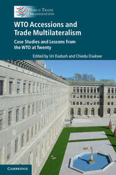 WTO Accessions and Trade Multilateralism by Uri Dadush
