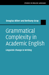 Grammatical Complexity in Academic English by Douglas Biber